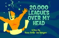 20,000 Leagues Over My Head