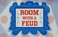 A Room With a Feud