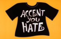 Accent You Hate