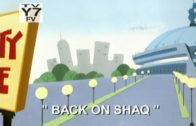 Back on Shaq