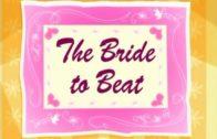 Bride to Beat