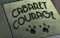 Cabaret Courage