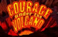 Courage Under the Volcano