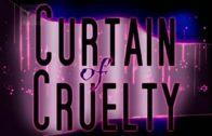 Curtain of Cruelty