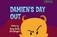 Damien's Day Out