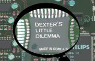 Dexter's Little Dilemma