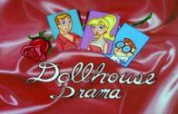 Dollhouse Drama