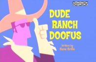 Dude Ranch Doofus