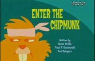 Enter the Chipmunk