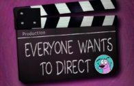 Everyone Wants to Direct