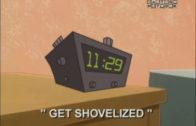 Get Shovelized