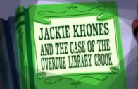 Jackie Khones and the Case of the Overdue Library Crook