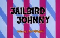 Jailbird Johnny