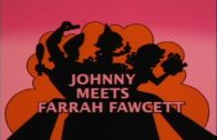 Johnny Meets Farrah Fawcett