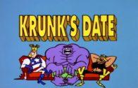 Krunk's Date