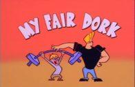 My Fair Dork
