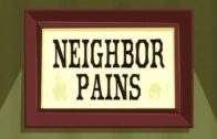 Neighbor Pains