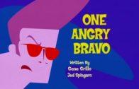 One Angry Bravo