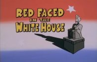 Red Faced in the White House