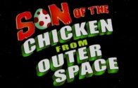 Son of the Chicken from Outer Space