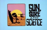 Sun, Surf, and Science
