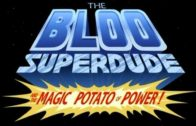 The Bloo Superdude and the Magic Potato of Power