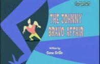 The Johnny Bravo Affair