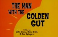 The Man with the Golden Gut