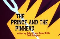 The Prince and the Pinhead