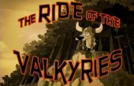 The Ride of the Valkyries
