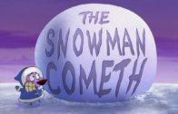 The Snowman Cometh