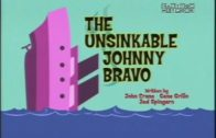The Unsinkable Johnny Bravo