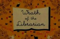 Wrath of the Librarian