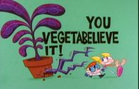 You Vegetabelieve It!